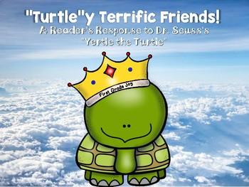 Dr. Seuss's Yertle the Turtle Reader's Response: Turtle-y Terrific Friends