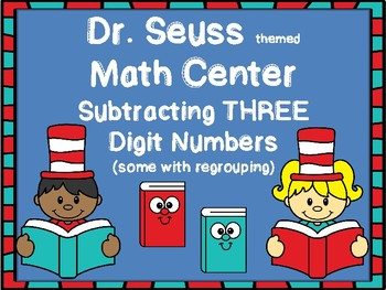 Dr. Seuss themed Subtracting THREE digit numbers