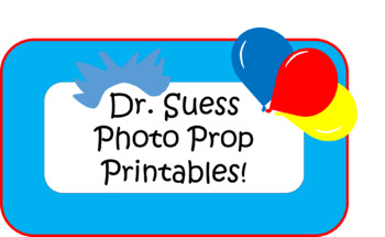 Dr. Suess Birthday Photo Props