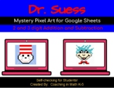 Dr. Suess Mystery Pixel Art   Multi-Digit Addition and Subtraction within 1000