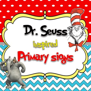 Dr. Suess Primary Classroom ABC and Number Signs and More!-EDITABLE!