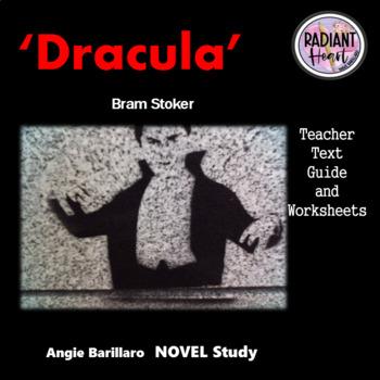 Dracula-Bram Stoker Teacher Text Guide and Worksheets