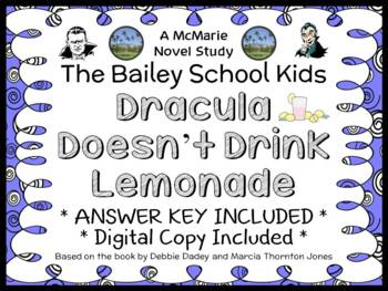 Dracula Doesn't Drink Lemonade (Bailey School Kids) Novel Study  (26 pages)
