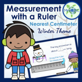 Drag the Ruler & Measure to the Nearest Centimeter (Winter) Digital Boom Cards™