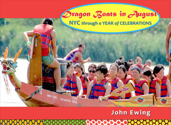 Dragon Boats in August: NYC through a Year of Celebrations-SAMPLE-picture books
