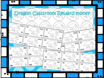 Dragon Classroom Reward Money