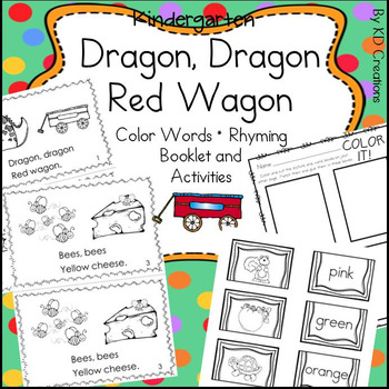 Dragon, Dragon, Red Wagon * Color Words and Rhyming Activities for Kindergarten