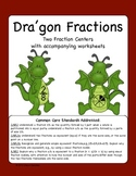 Dra'gon Fractions- 2 Fraction Centers and Worksheets (Common Core Aligned)