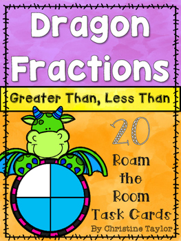 Dragon Fractions:  Greater Than, Less Than Roam the Room T