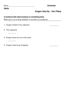 Dragon Gets By - Dav Pilkey - Grammar Skills Practice - Sentences