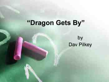 Dragon Gets By Powerpoint Lesson