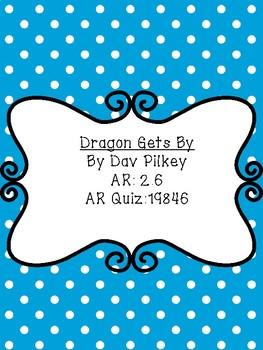 Dragon Gets By by Dav Pilkey