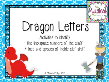 Dragon Letters: Treble Clef Line/Space Numbers and Notes in Music Class