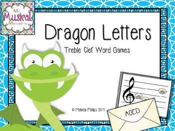Dragon Letters: Treble Clef Word Game for the Kodaly or Or