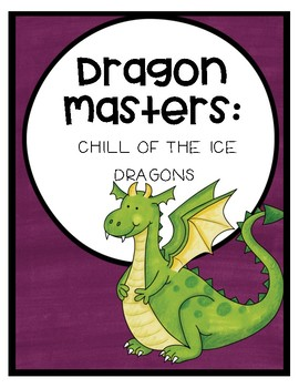 Dragon Masters: Chill of the Ice Dragon Comprehension Questions