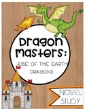 Dragon Masters:  Rise of the Earth Dragons Novel Study (Book 1)