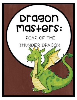 Dragon Masters: Roar of the Thunder Dragon Comprehension Questions