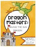 Dragon Masters: Saving The Sun Dragon Novel Study (Book 2)
