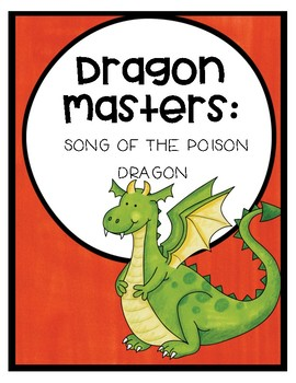 Dragon Masters: Song of the Posion Dragon Comprehension Questions