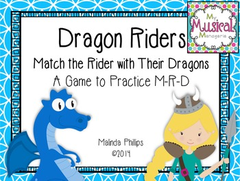 Dragon Riders: A Game to Practice Do Re & Mi in the Kodaly Music Classroom