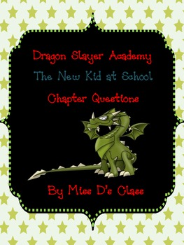 Dragon Slayers' Academy Series Book 1 Chapter Questions
