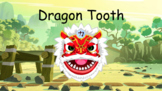 Dragon Tooth - Dragon Boat Festival classroom review