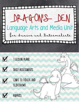 Dragon's Den Literacy and Media Unit for Junior / Intermediate