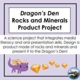 Dragon's Den Rocks & Minerals Product Project + Rubric