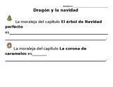 Dragón y la Navidad- Las moralejas- Spanish Christmas Book Activity
