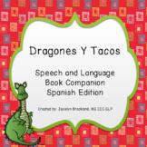 Dragones y Tacos / Dragons Love Tacos: A Book Companion - Spanish Edition