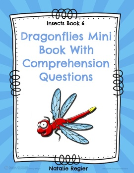 Dragonflies Mini Book With Comprehension Questions