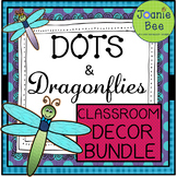 Dragonfly Theme Classroom Decor BUNDLE