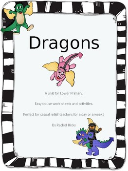 Dragons - A unit for lower primary