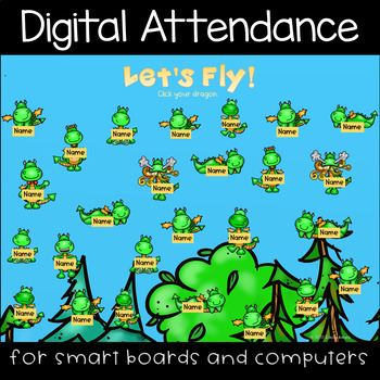 Dragons Digital Attendance (Smart Boards and Computers)