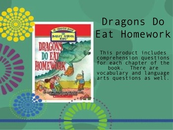 Dragons Do Eat Homework Comprehension Questions