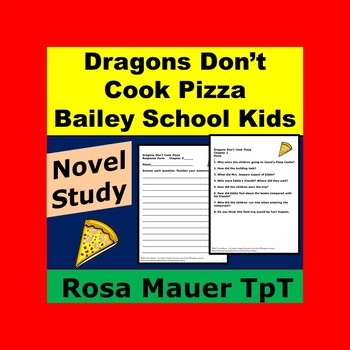 Dragons Don't Cook Pizza Book Unit Bailey School Kids