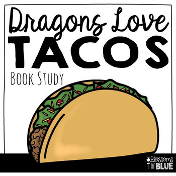 Dragons Love Tacos Book Study