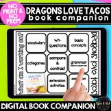 Dragons Love Tacos: No Print No Prep Digital Book Companion