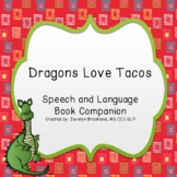 Dragons Love Tacos: Speech Therapy Book Companion
