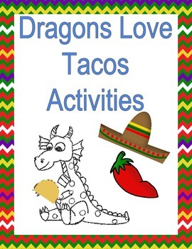 Dragons Love Tacos Activities