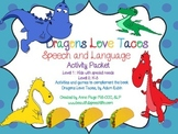 Dragons Love Tacos Activity Pack for Speech and Language, Book Companion