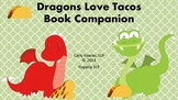 Dragons Love Tacos Book Companion