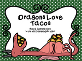 Dragons Love Tacos Book Companion with NO PREP Accommodations