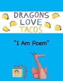 "Dragons Love Tacos: ""I Am Poem"" Activity"
