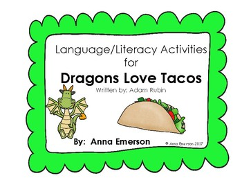 Dragons Love Tacos Language and Literacy Activities