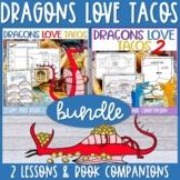 Dragons Love Tacos Lesson Plan BUNDLE