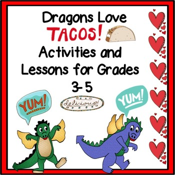 Dragons Love Tacos Lessons and Activities Pack