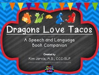 Dragons Love Tacos: Speech and Language Book Companion