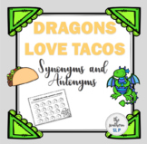 Dragons Love Tacos: Synonyms and Antonyms