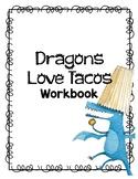 Dragons Love Tacos Workbook